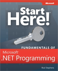 Start Here! Fundamentals of Microsoft .NET Programming Free Ebook
