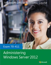 70-411 Administering Windows Server 2012