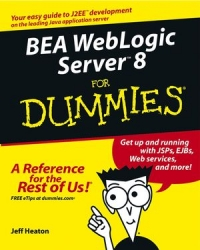 BEA WebLogic Server 8 For Dummies Free Ebook