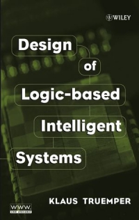 Design of Logic-based Intelligent Systems