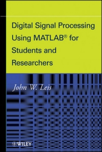 Digital Signal Processing Using MATLAB for Students and Researchers Free Ebook
