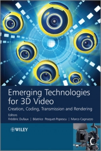 Emerging Technologies for 3D Video