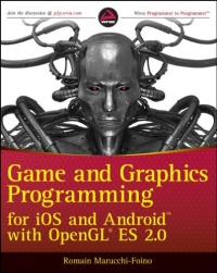 Game and Graphics Programming for iOS and Android with OpenGL ES 2.0 Free Ebook