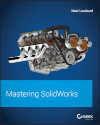 Mastering SolidWorks