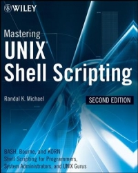 Mastering Unix Shell Scripting, 2nd Edition