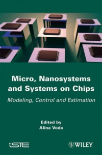 Micro, Nanosystems and Systems on Chips