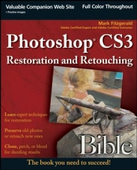 Photoshop CS3 Restoration and Retouching Bible Free Ebook