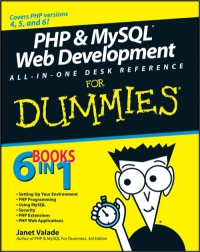 PHP & MySQL Web Development All-in-One Desk Reference For Dummies Free Ebook