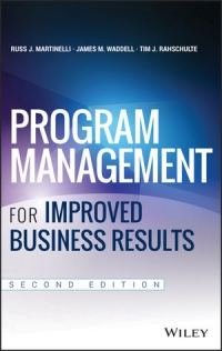 Program Management for Improved Business Results, 2nd Edition