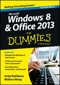 Windows 8 and Office 2013 For Dummies, Portable Edition